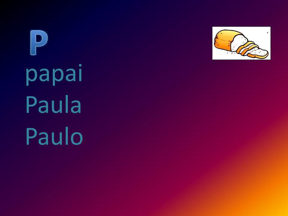 P papai Paula Paulo