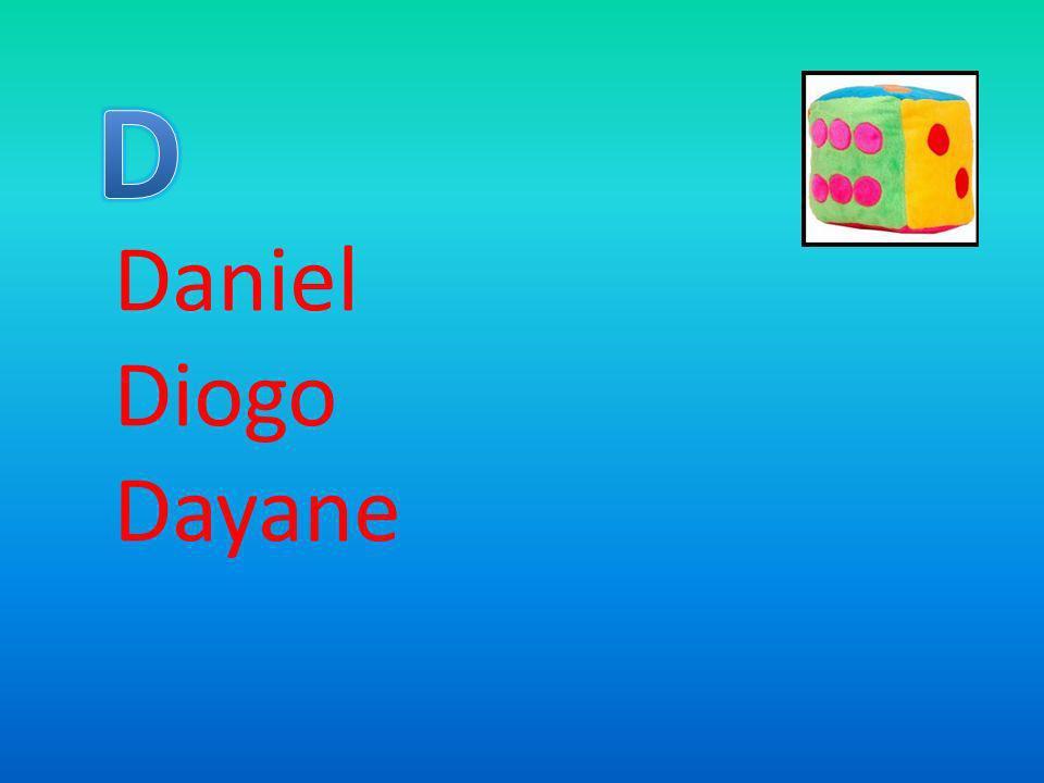 D Daniel Diogo Dayane