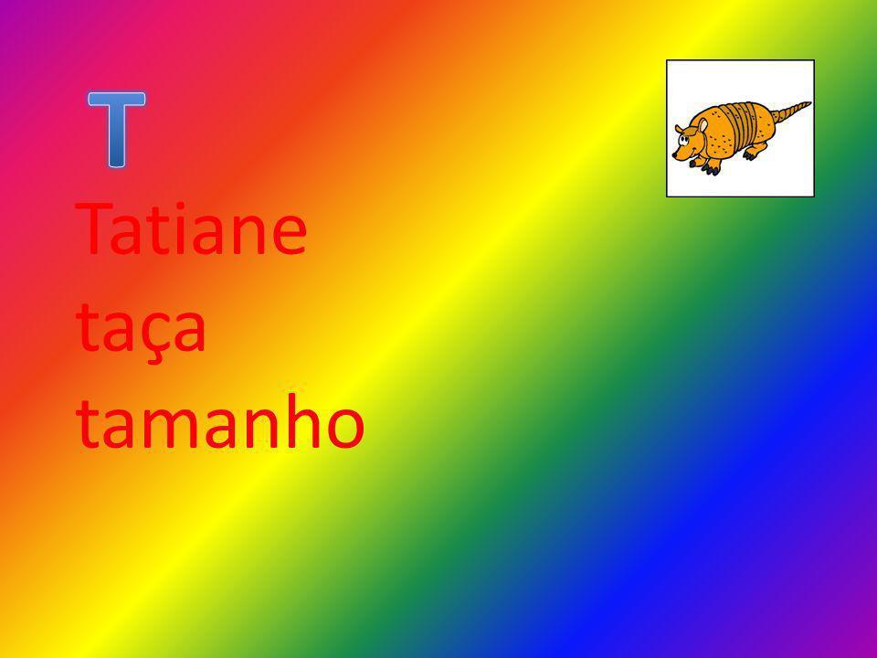 T Tatiane taça tamanho