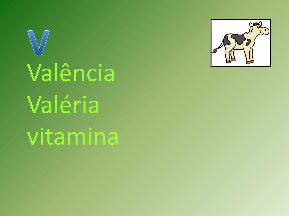Valência Valéria vitamina