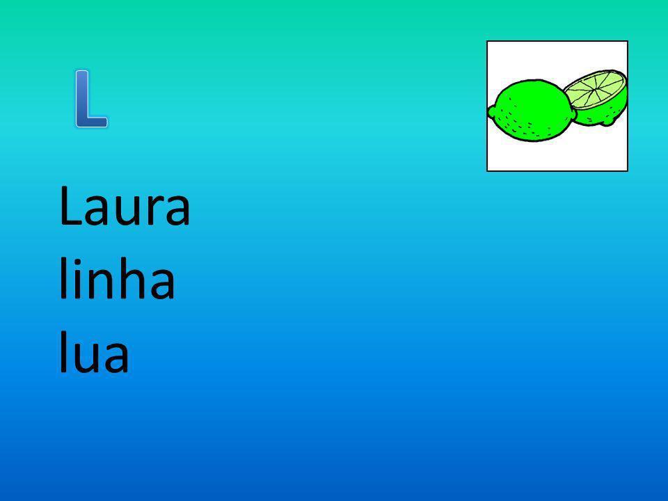 L Laura linha lua