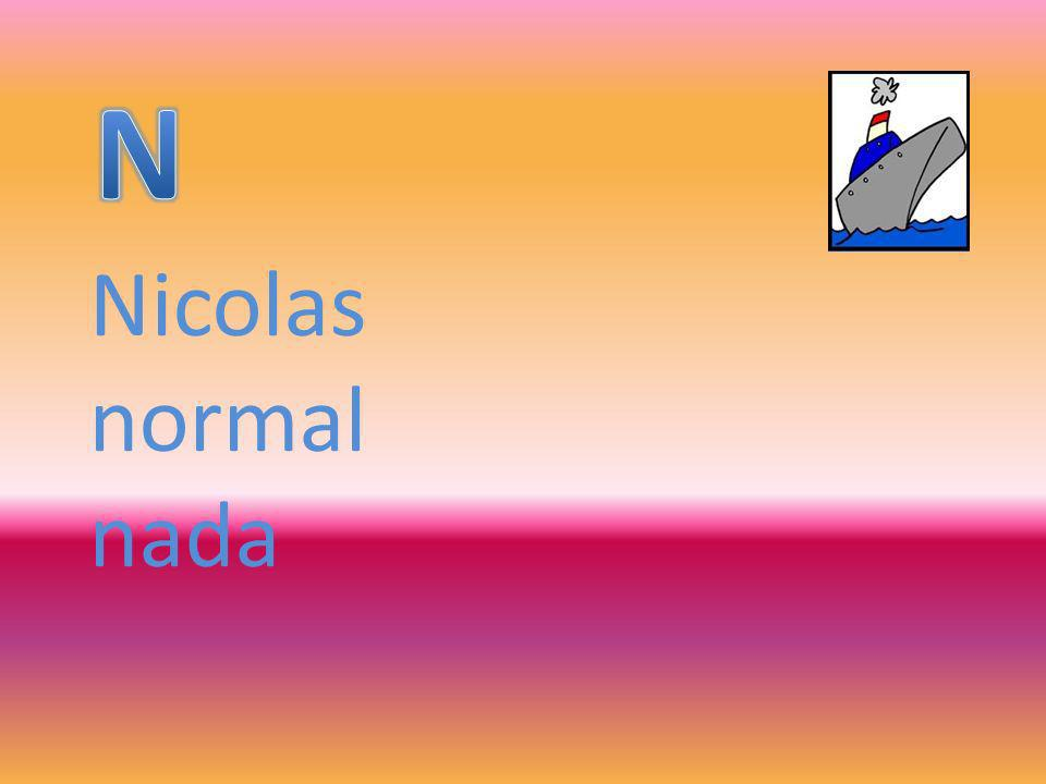N Nicolas normal nada