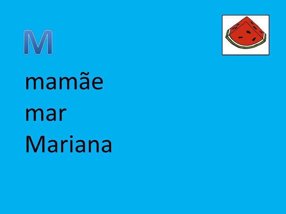 M mamãe mar Mariana