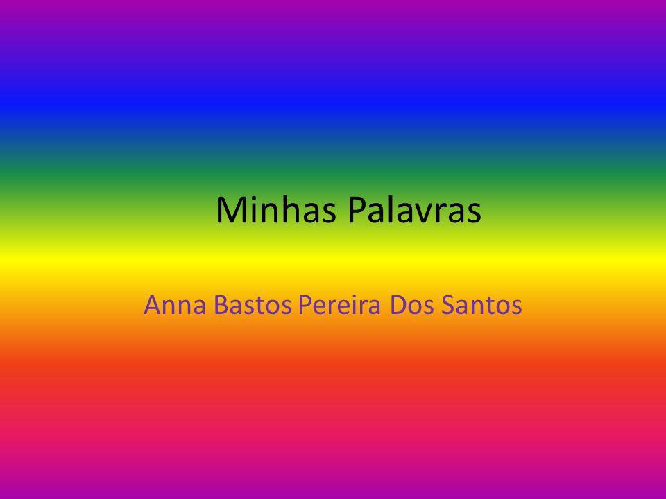 Anna Bastos Pereira Dos Santos