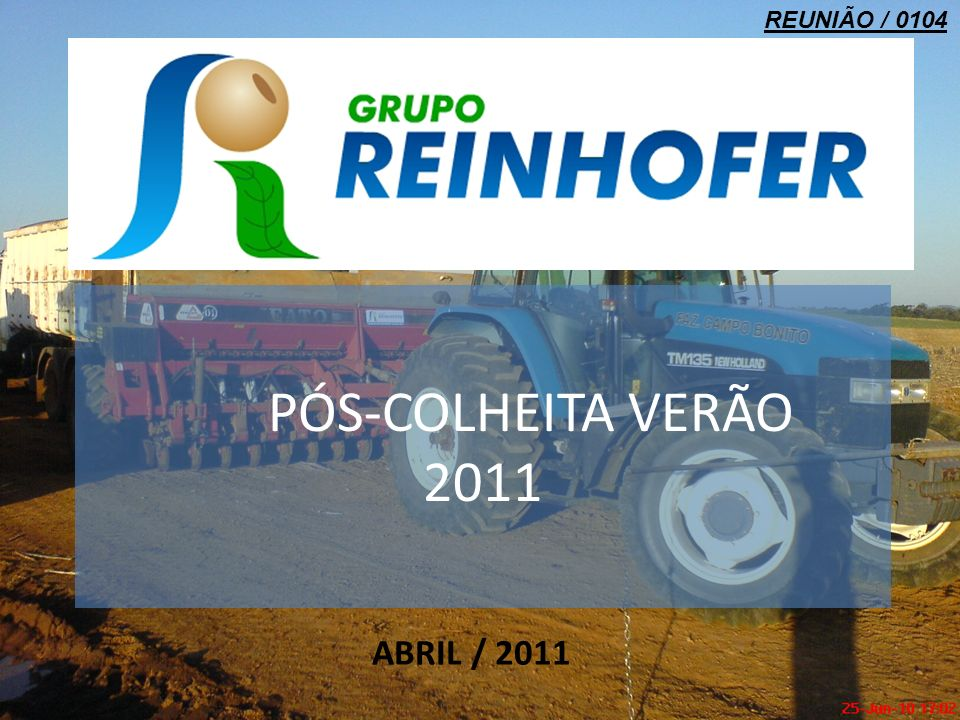 REUNIÃO / 0104 PÓS-COLHEITA VERÃO 2011 ABRIL / 2011