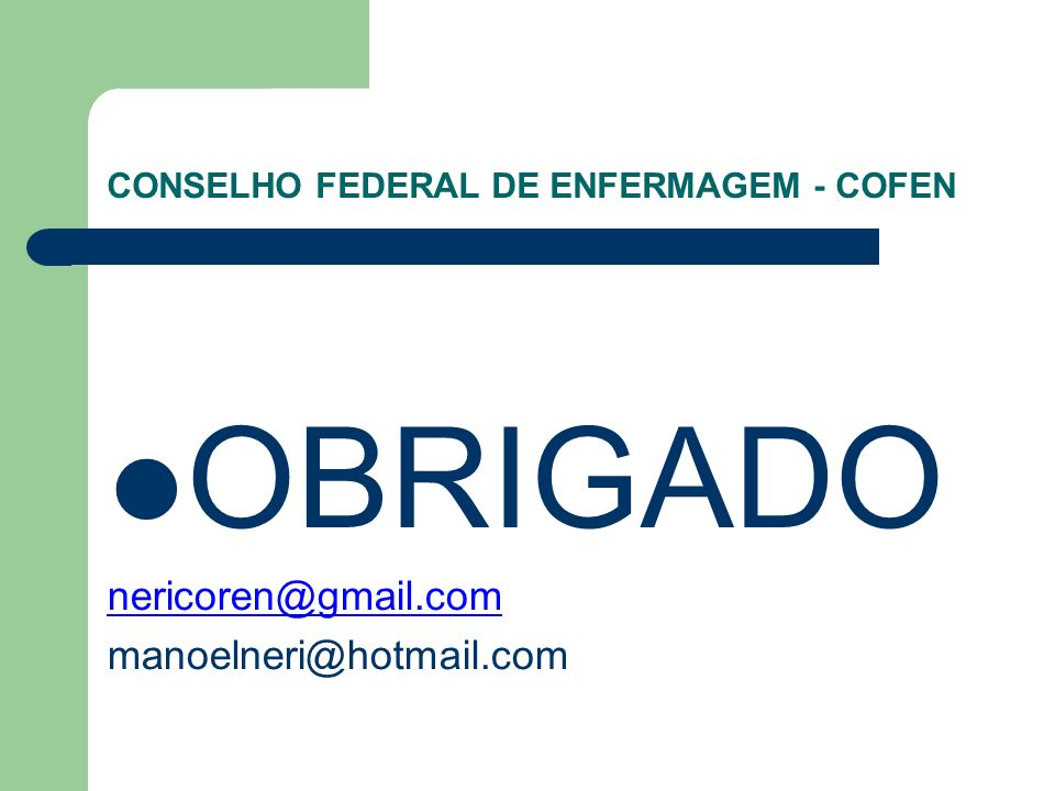 CONSELHO FEDERAL DE ENFERMAGEM - COFEN