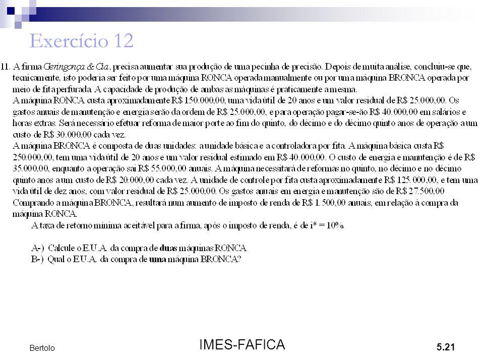 Exercício 12 Bertolo IMES-FAFICA