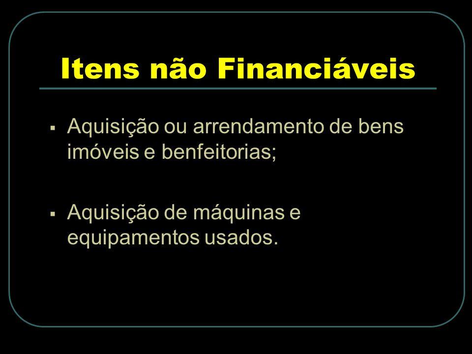 Itens não Financiáveis