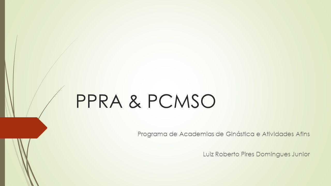 PPRA & PCMSO Programa de Academias de Ginástica e Atividades Afins