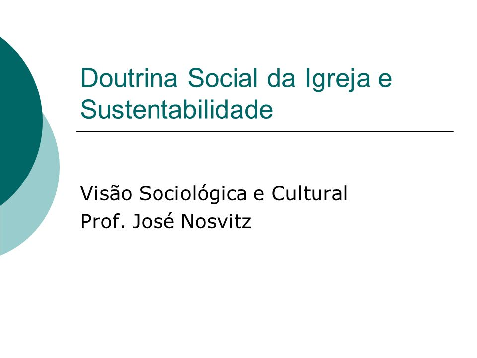 Doutrina Social da Igreja e Sustentabilidade