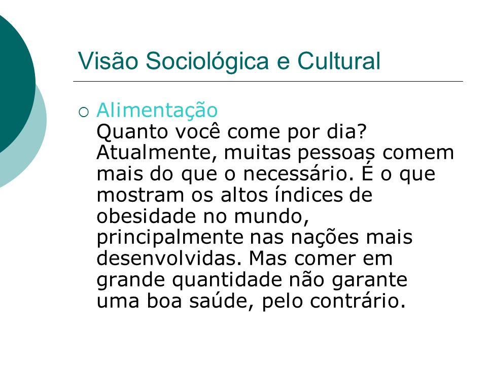 Visão Sociológica e Cultural