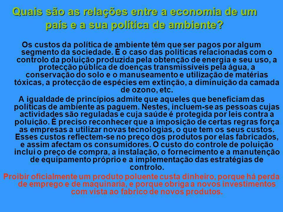 Quais são as relações entre a economia de um país e a sua política de ambiente