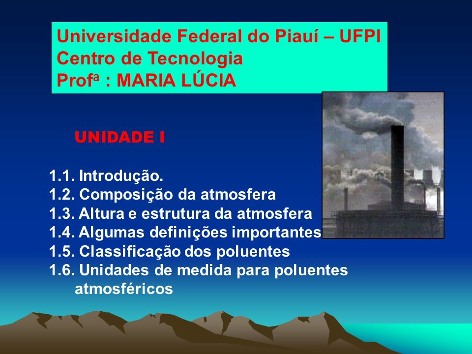 Universidade Federal do Piauí – UFPI Centro de Tecnologia