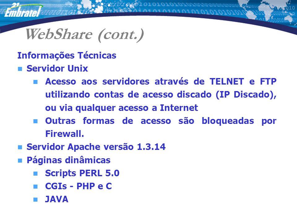WebShare (cont.) Informações Técnicas Servidor Unix