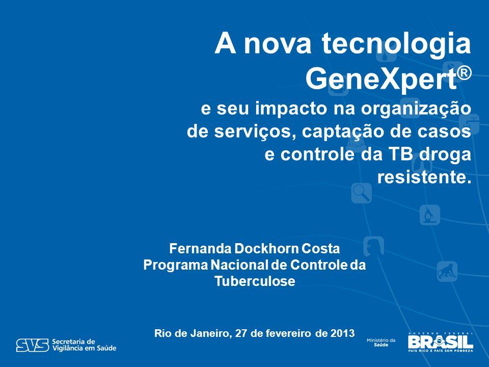 A nova tecnologia GeneXpert®