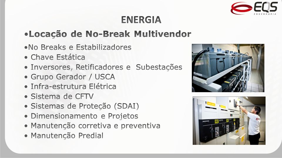 ENERGIA Locação de No-Break Multivendor No Breaks e Estabilizadores