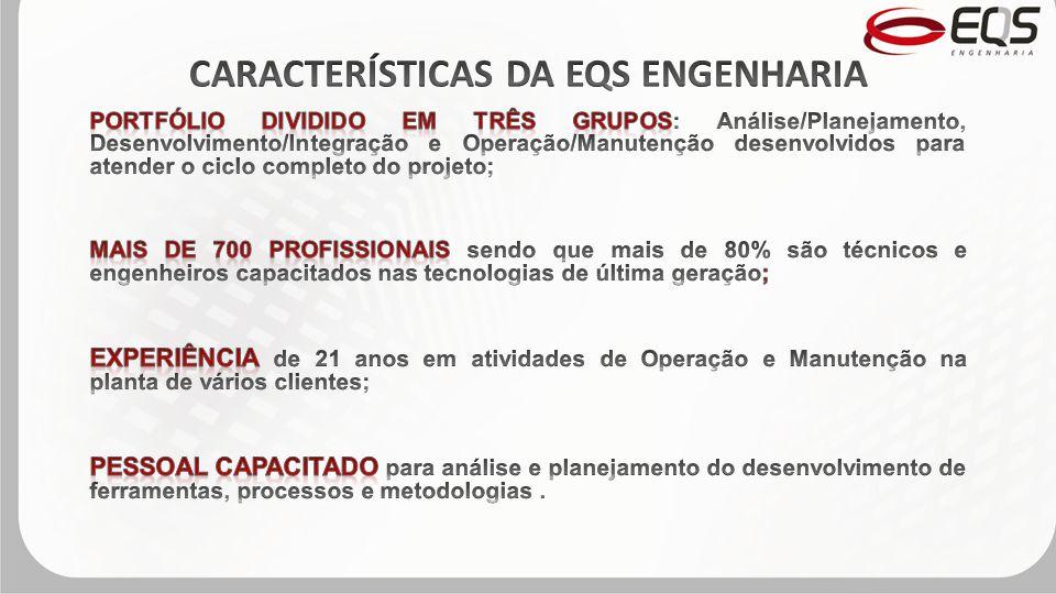 CARACTERÍSTICAS DA EQS ENGENHARIA