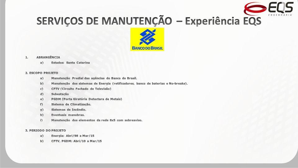 SERVIÇOS DE MANUTENÇÃO – Experiência EQS