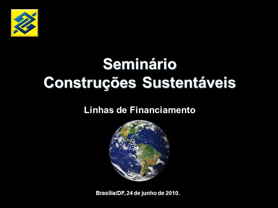 Construções Sustentáveis Linhas de Financiamento