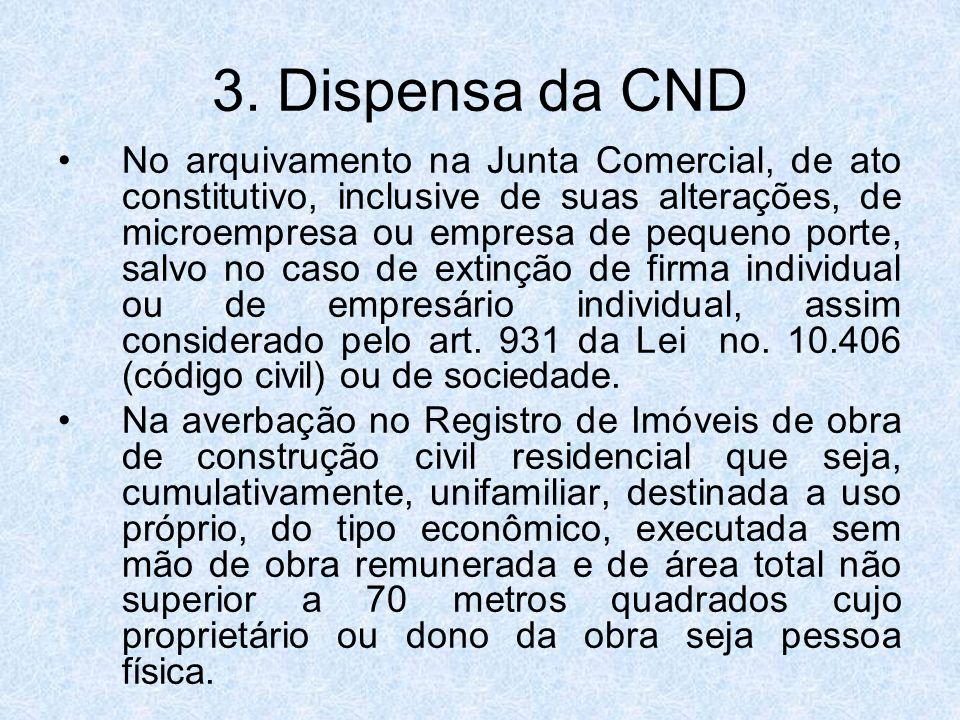 3. Dispensa da CND