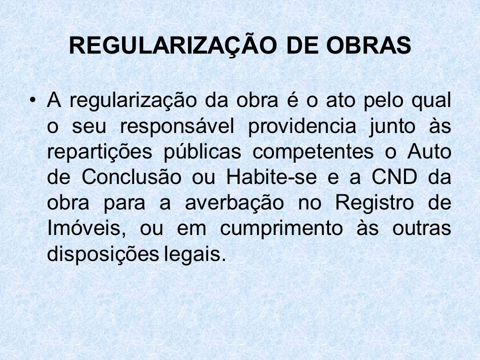 REGULARIZAÇÃO DE OBRAS
