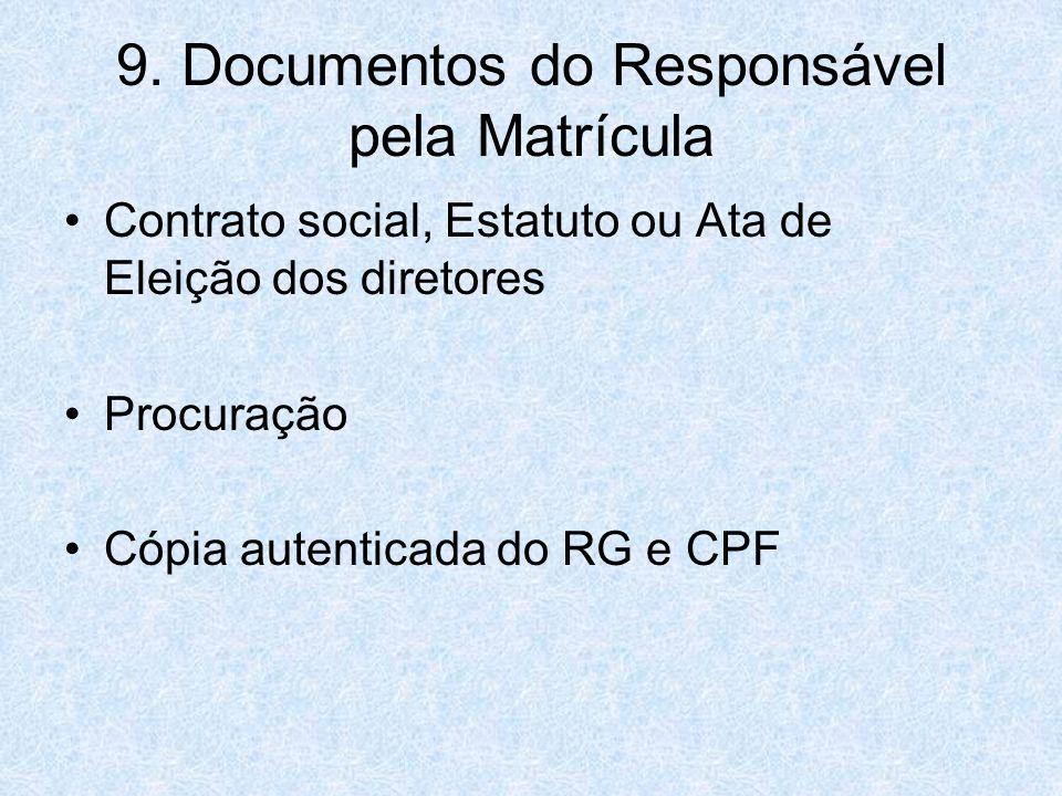 9. Documentos do Responsável pela Matrícula