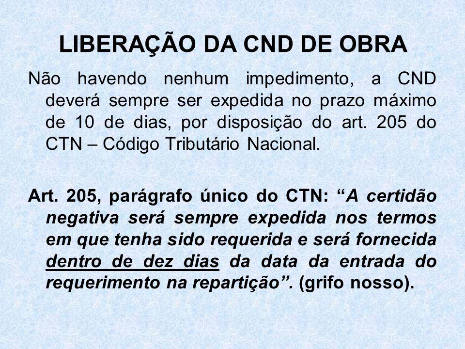 LIBERAÇÃO DA CND DE OBRA