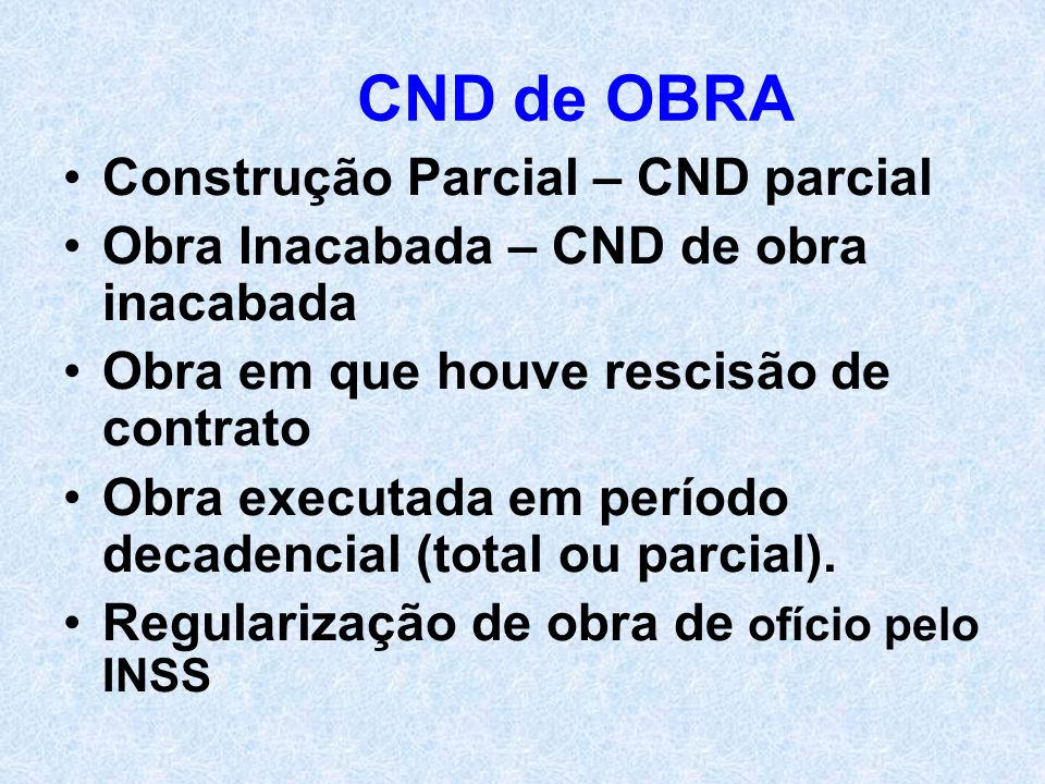 CND de OBRA Construção Parcial – CND parcial