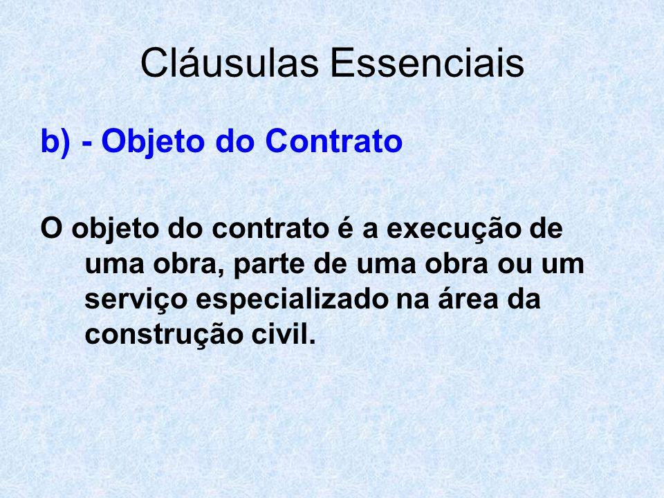 Cláusulas Essenciais b) - Objeto do Contrato