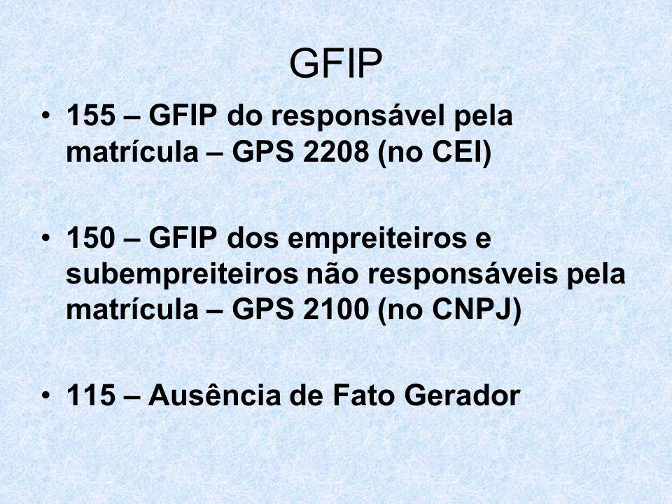 GFIP 155 – GFIP do responsável pela matrícula – GPS 2208 (no CEI)