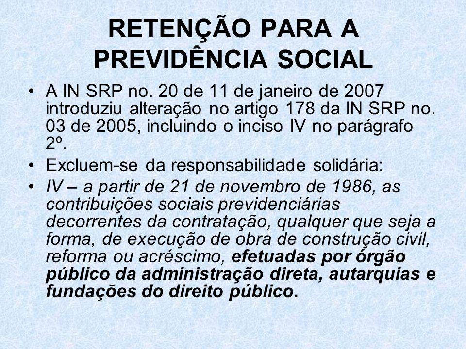 RETENÇÃO PARA A PREVIDÊNCIA SOCIAL