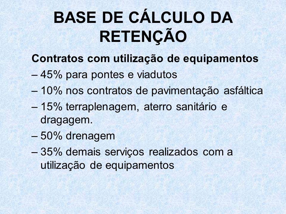BASE DE CÁLCULO DA RETENÇÃO