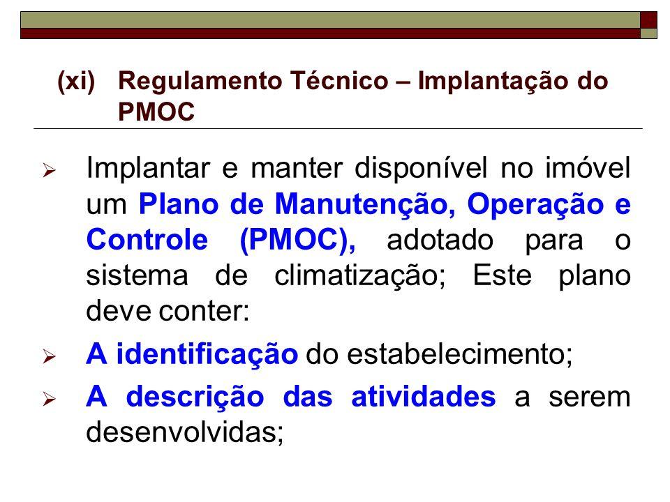 (xi) Regulamento Técnico – Implantação do PMOC