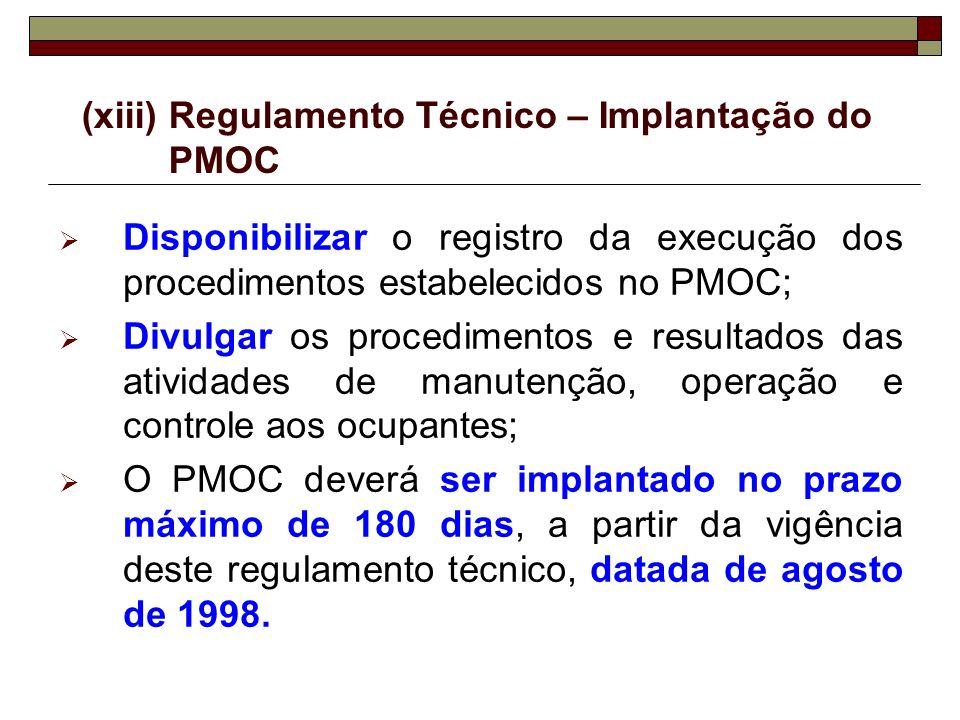 (xiii) Regulamento Técnico – Implantação do PMOC