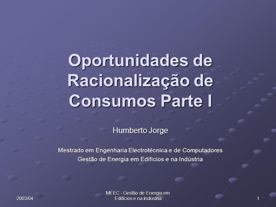 Oportunidades de Racionalização de Consumos Parte I