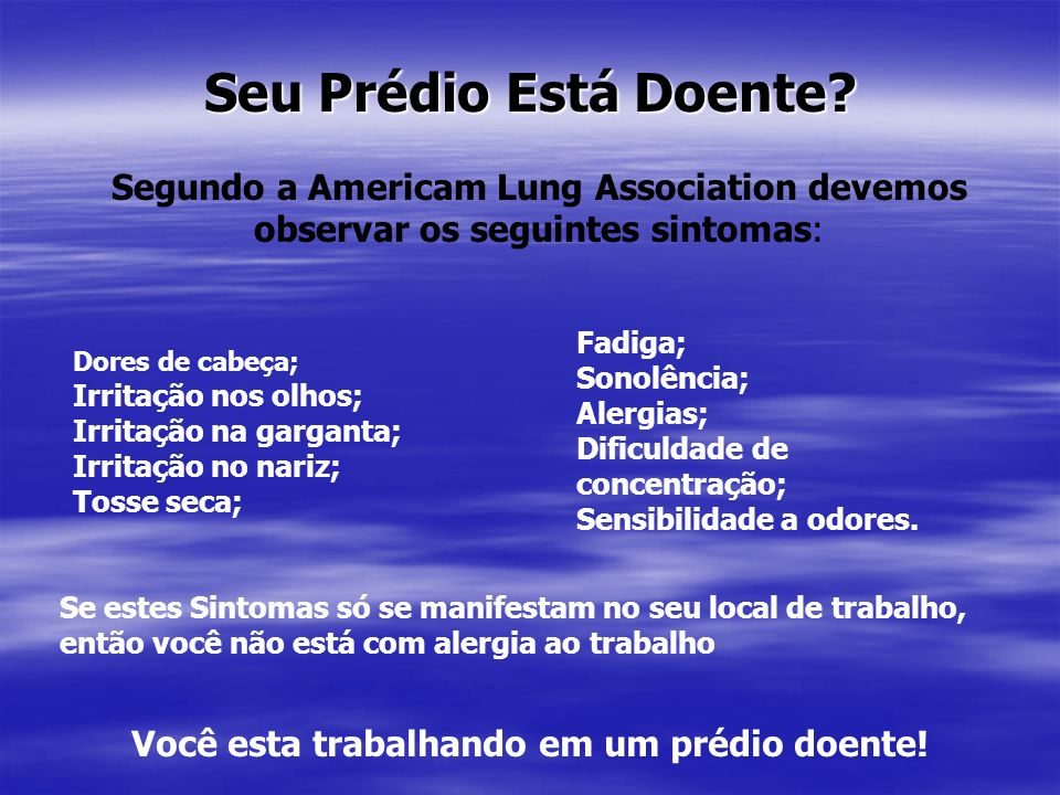Segundo a Americam Lung Association devemos