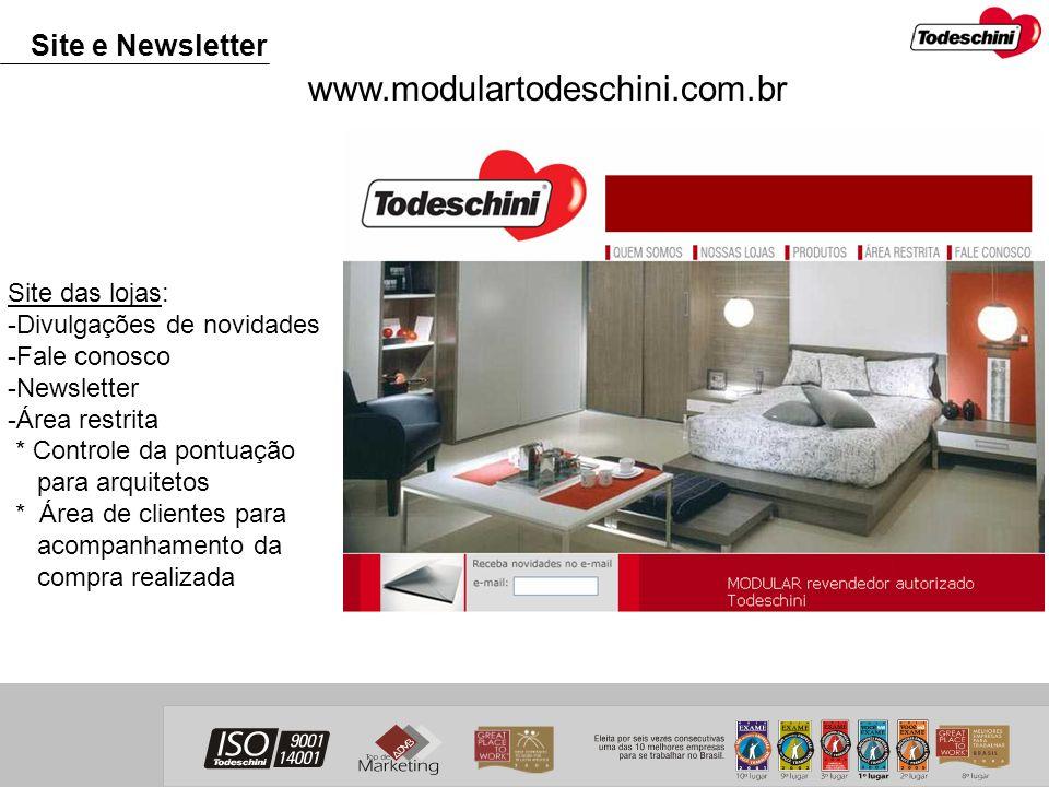 www.modulartodeschini.com.br Site e Newsletter Site das lojas: