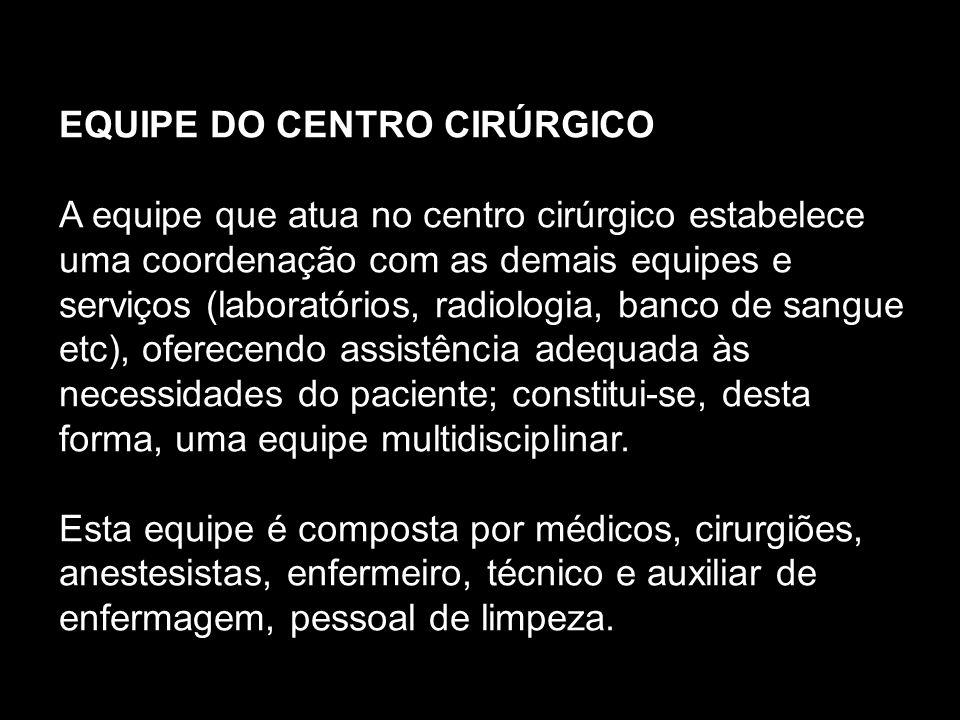 EQUIPE DO CENTRO CIRÚRGICO