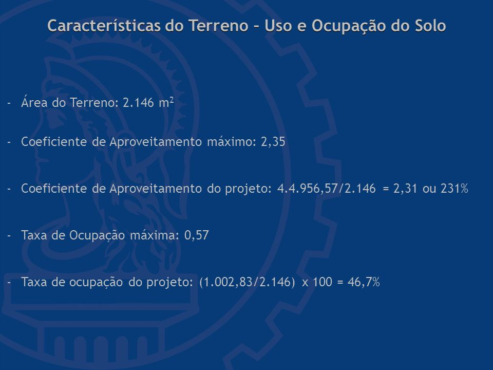 Características do Terreno – Uso e Ocupação do Solo