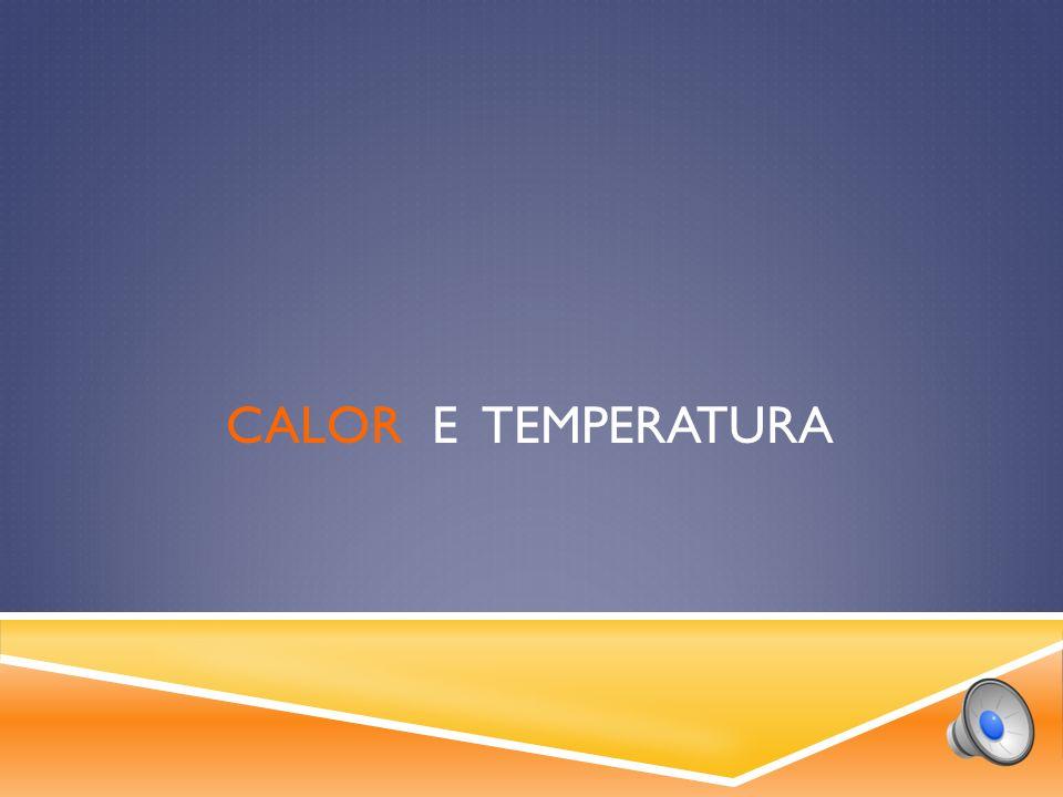 calor e TEMPERATURA