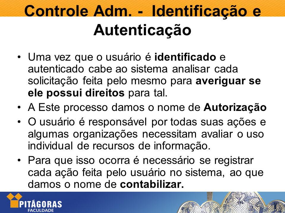 Controle Adm. - Identificação e Autenticação