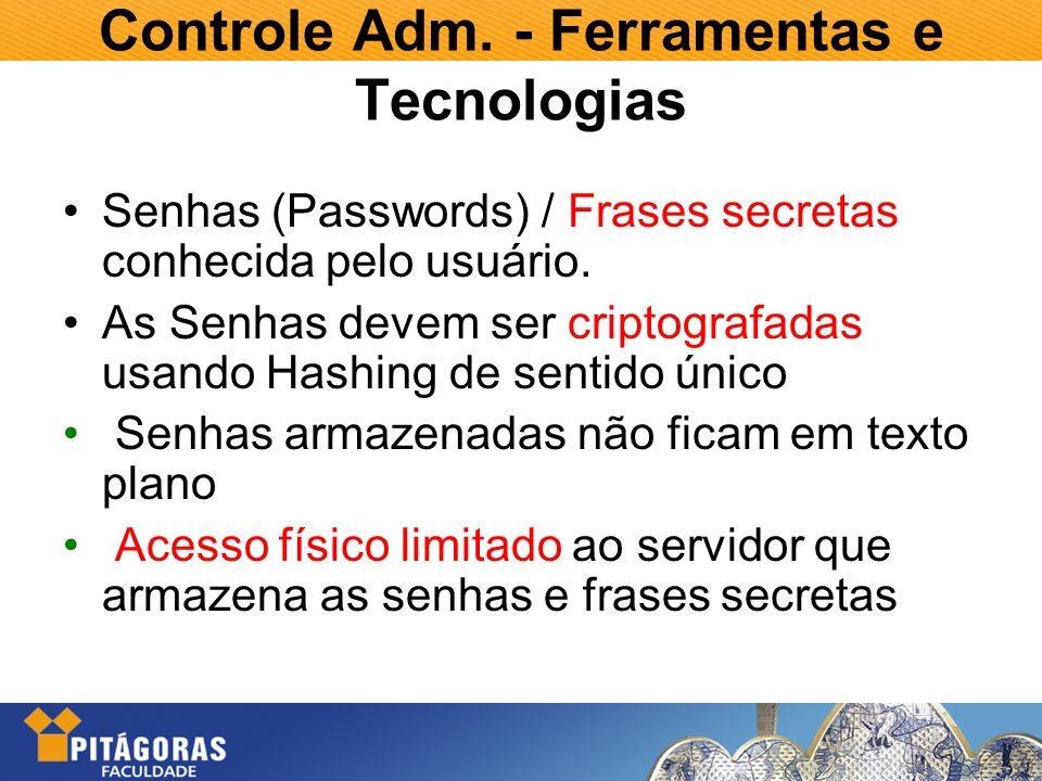 Controle Adm. - Ferramentas e Tecnologias