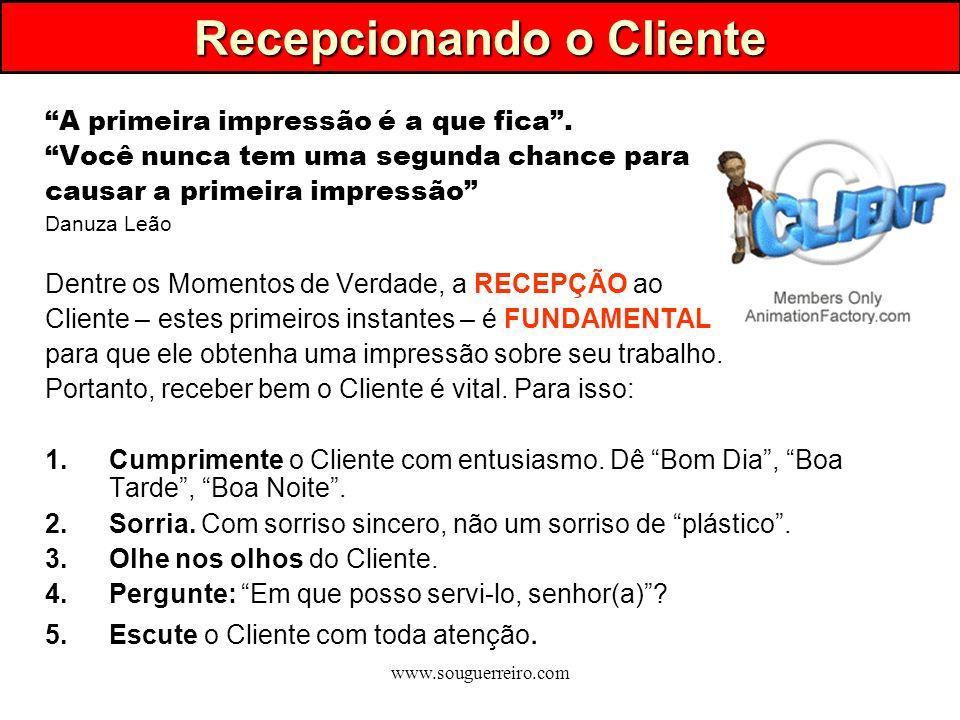Recepcionando o Cliente