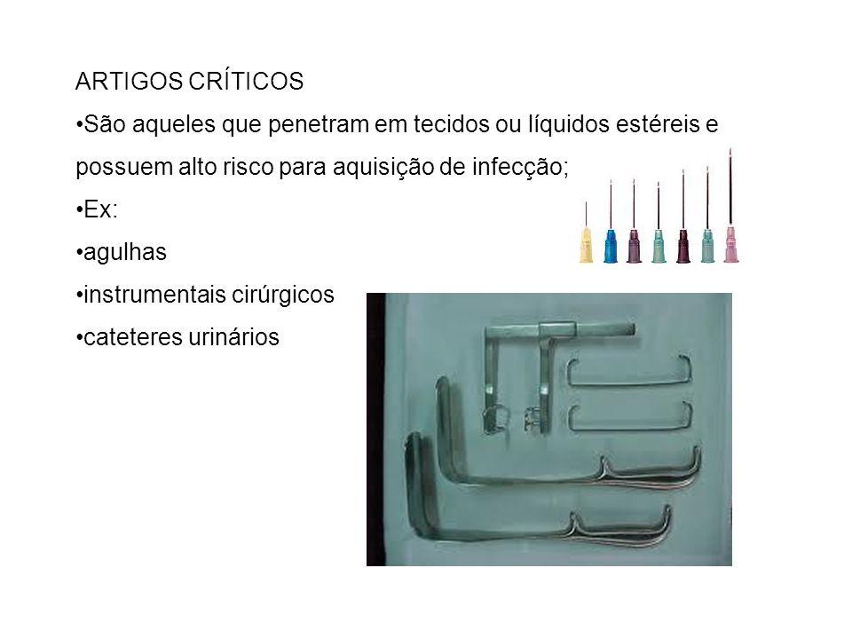 ARTIGOS CRÍTICOS •São aqueles que penetram em tecidos ou líquidos estéreis e possuem alto risco para aquisição de infecção;