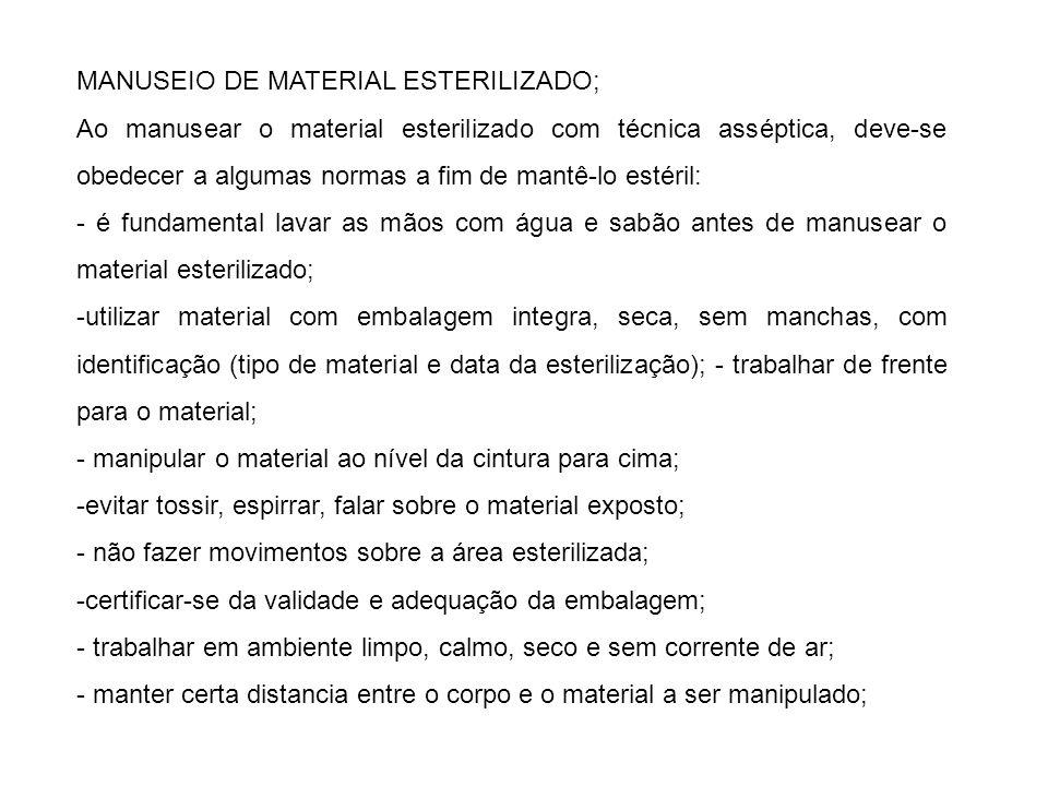 MANUSEIO DE MATERIAL ESTERILIZADO;