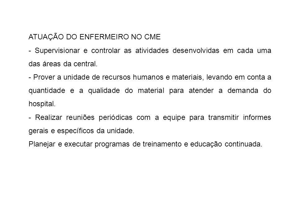 ATUAÇÃO DO ENFERMEIRO NO CME