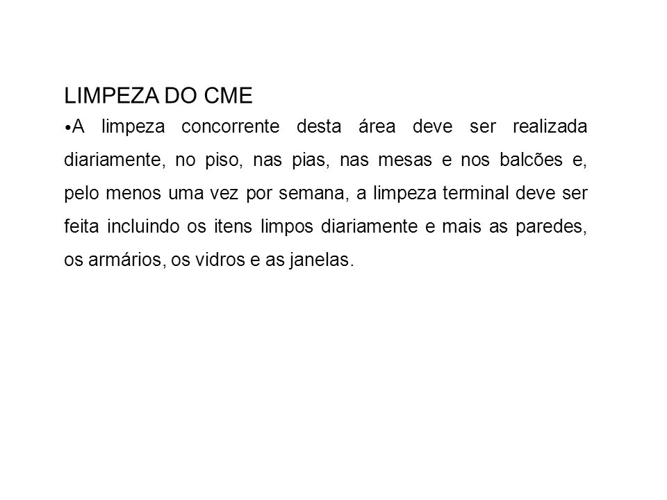 LIMPEZA DO CME