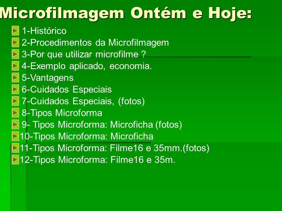 Microfilmagem Ontém e Hoje: