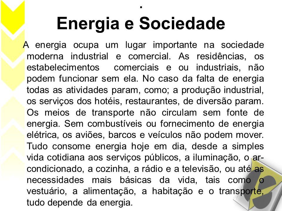. Energia e Sociedade