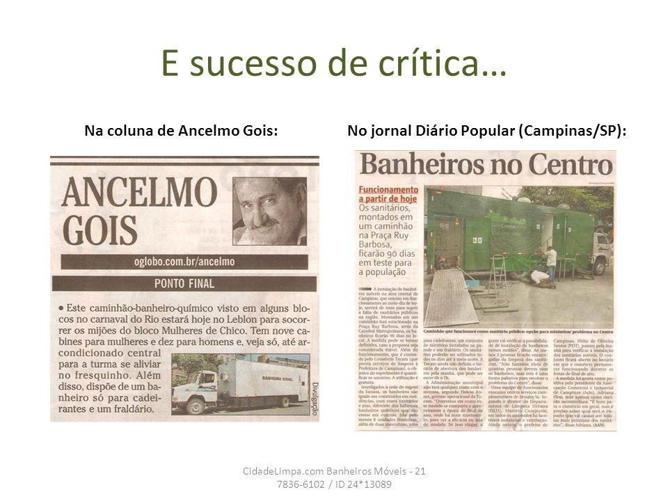 Na coluna de Ancelmo Gois: No jornal Diário Popular (Campinas/SP):